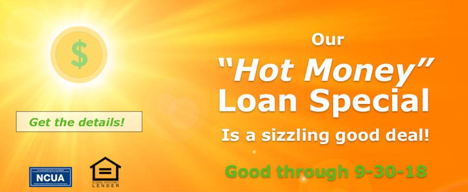 2018 Hot Money Loan Special